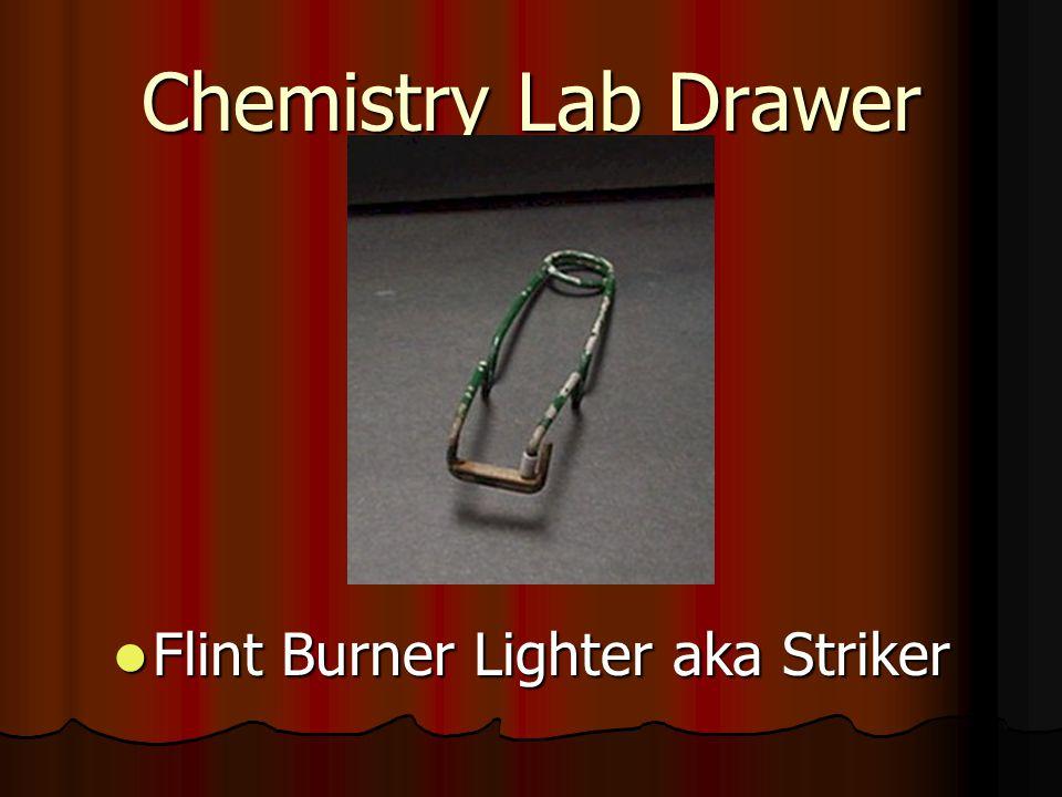 Chemistry Lab Drawer Flint Burner Lighter aka Striker Flint Burner Lighter aka Striker