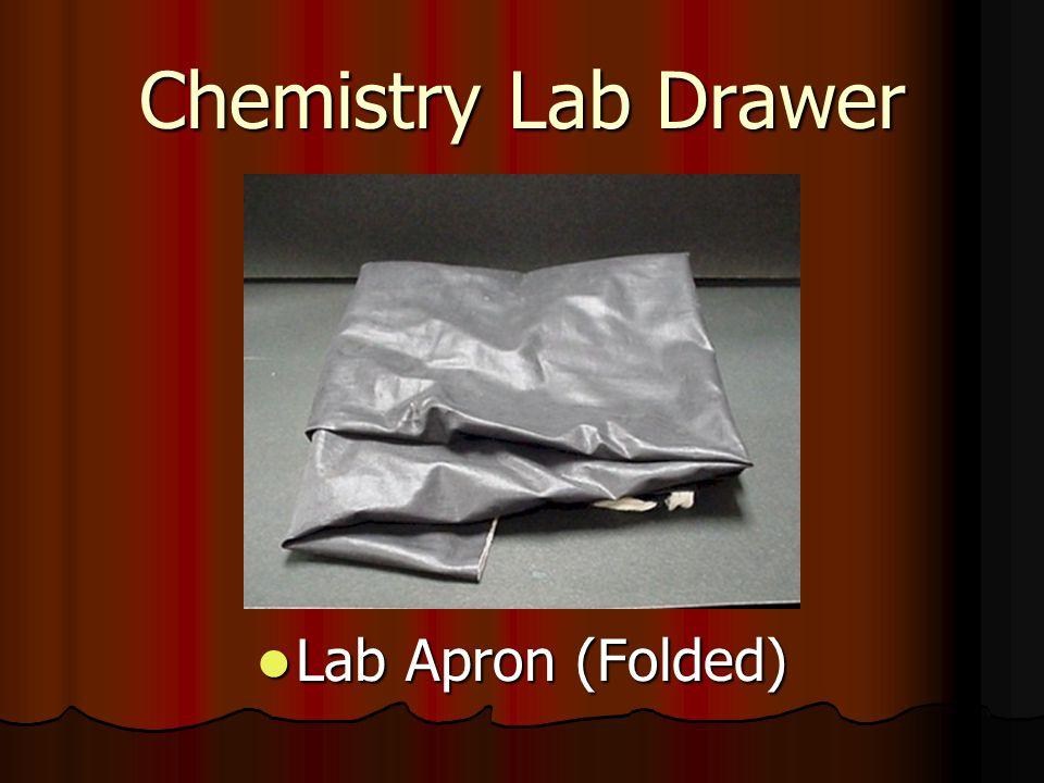 Chemistry Lab Drawer Lab Apron (Folded) Lab Apron (Folded)