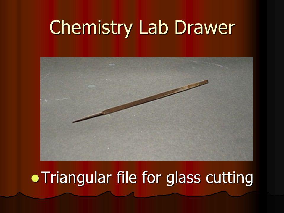 Chemistry Lab Drawer Triangular file for glass cutting Triangular file for glass cutting