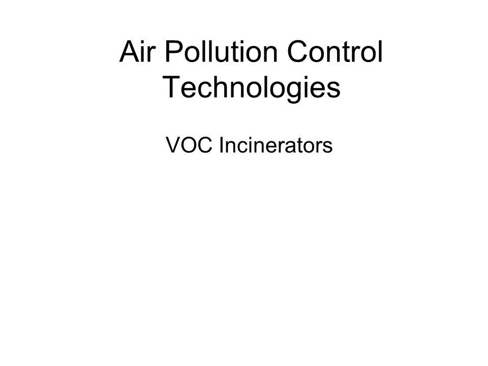 Air Pollution Control Technologies VOC Incinerators