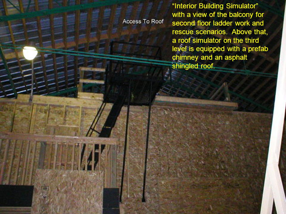 Interior Building Simulator with a view of the balcony for second floor ladder work and rescue scenarios.