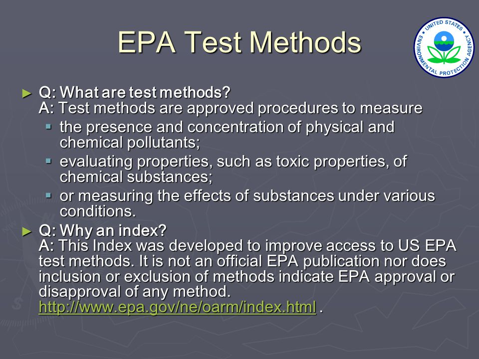 EPA Test Methods ► Q: What are test methods.