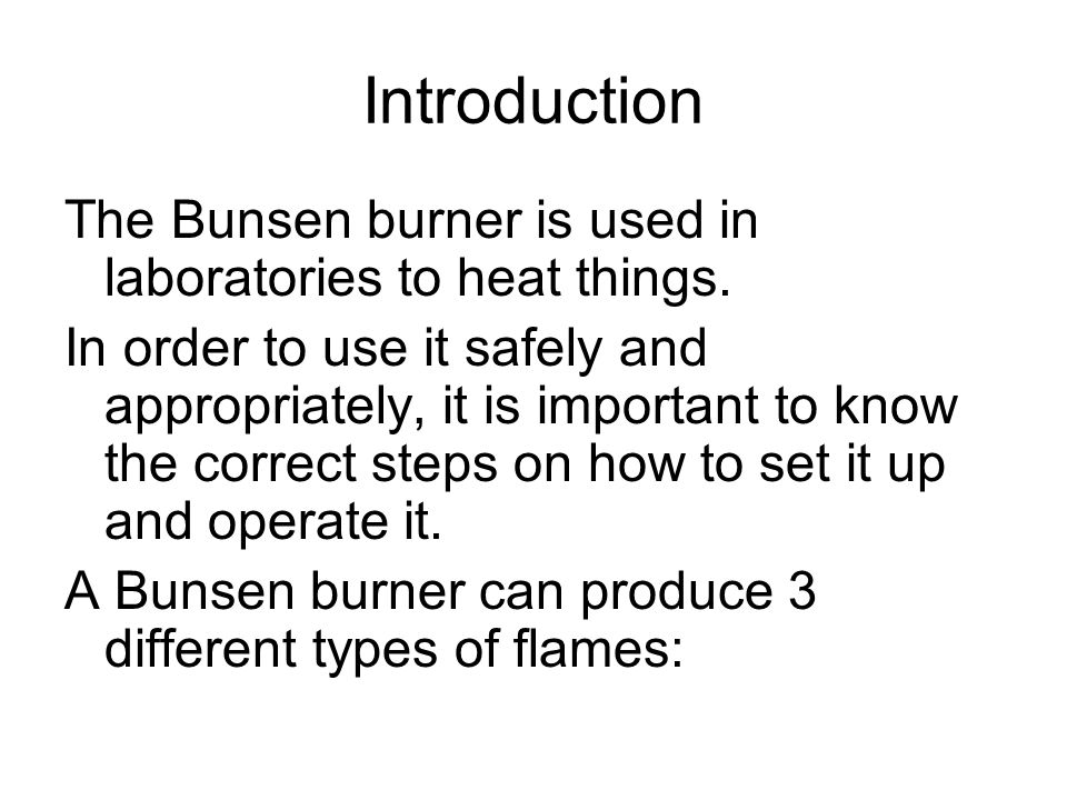 Aim: What is the Bunsen Burner