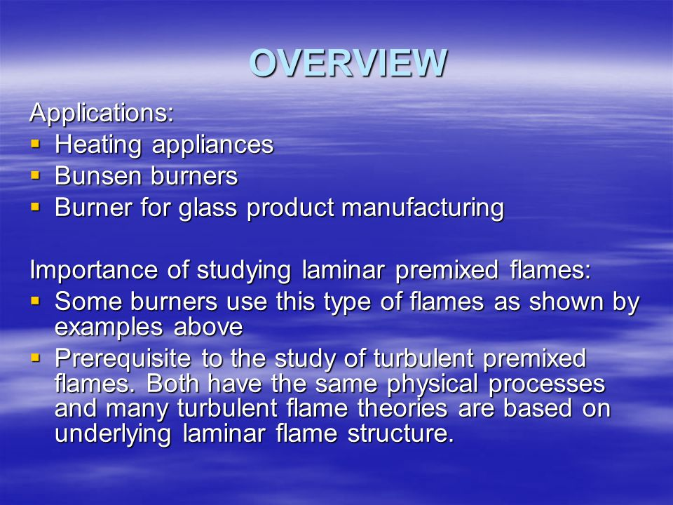 FACTORS INFLUENCING FLAME SPEED (S L ) AND FLAME THICKNESS (  ) 1.