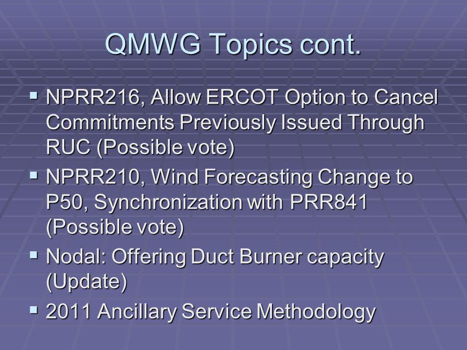 QMWG Topics cont.