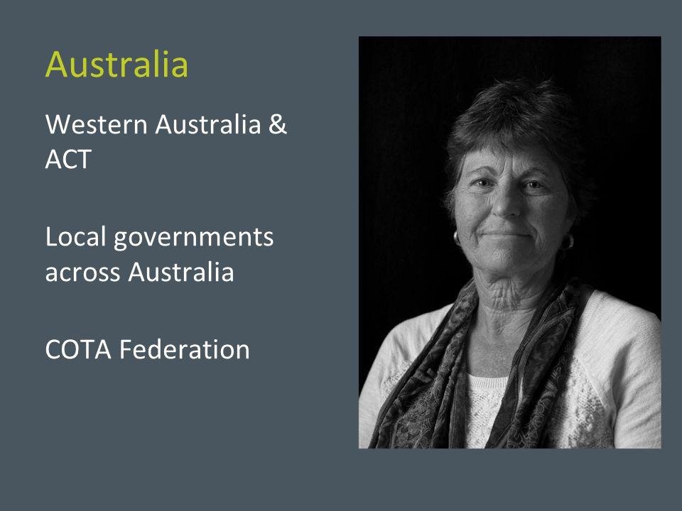 Australia Western Australia & ACT Local governments across Australia COTA Federation