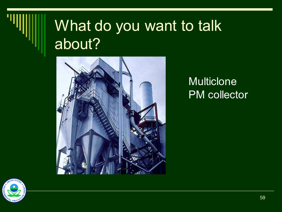 What do you want to talk about? Multiclone PM collector 59