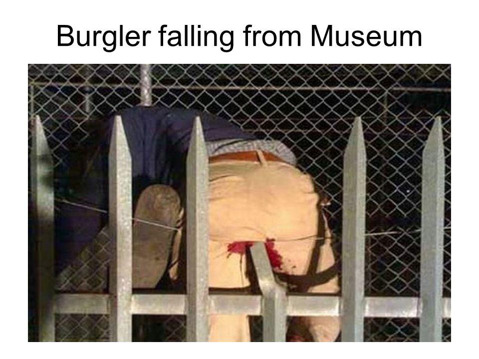 Burgler falling from Museum