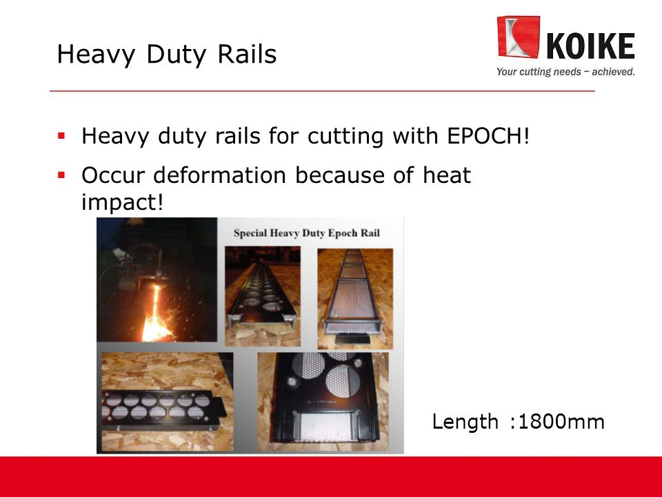Heavy Duty Rails  Heavy duty rails for cutting with EPOCH.
