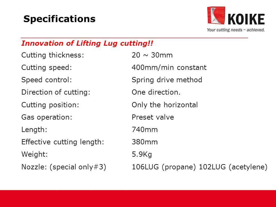 Specifications Innovation of Lifting Lug cutting!.