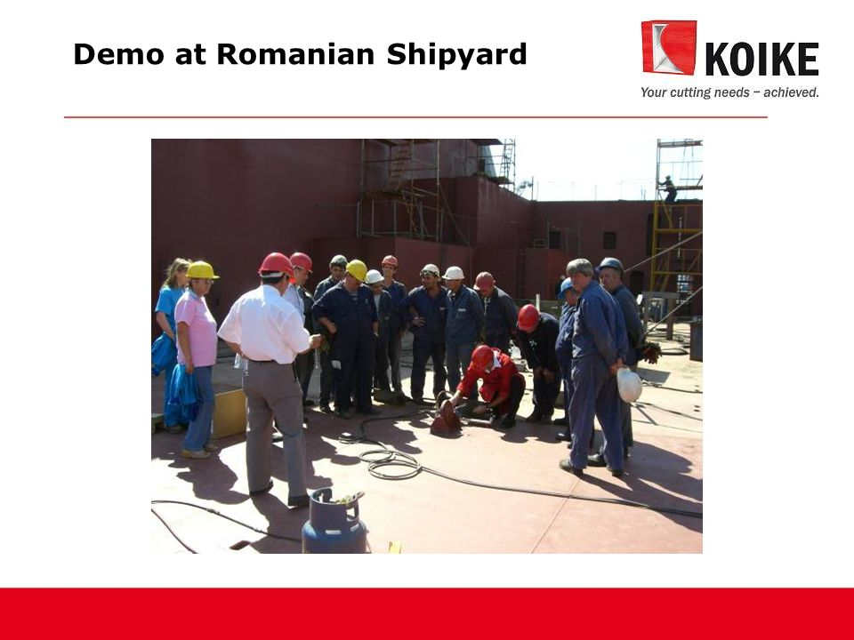 Demo at Romanian Shipyard