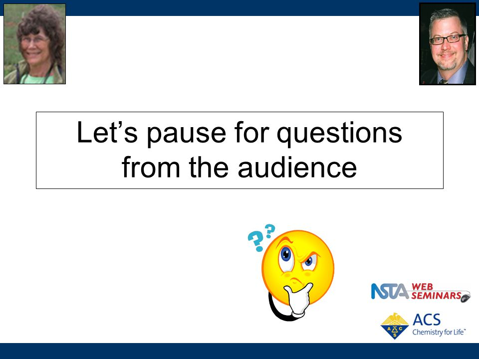 Let's pause for questions from the audience