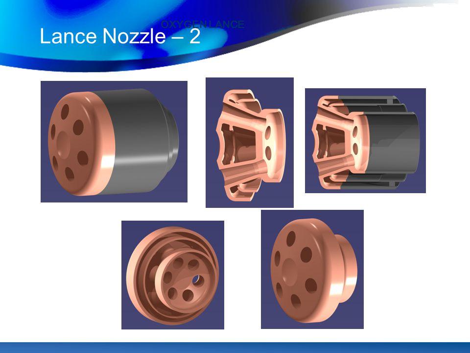Lance Nozzle – 2 OXYGEN LANCE