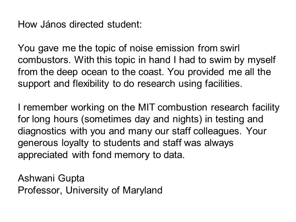 How János directed student: You gave me the topic of noise emission from swirl combustors.