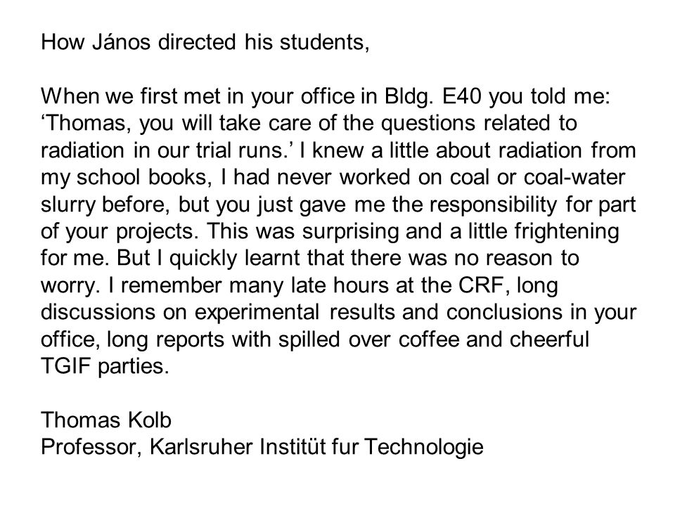 How János directed his students, When we first met in your office in Bldg.
