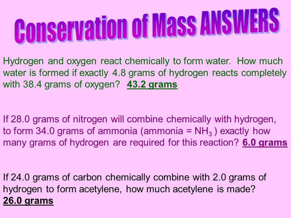 Hydrogen and oxygen react chemically to form water. How much water is formed if exactly 4.8 grams of hydrogen reacts completely with 38.4 grams of oxy