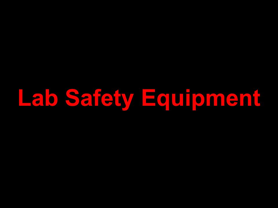 Lab Safety Equipment