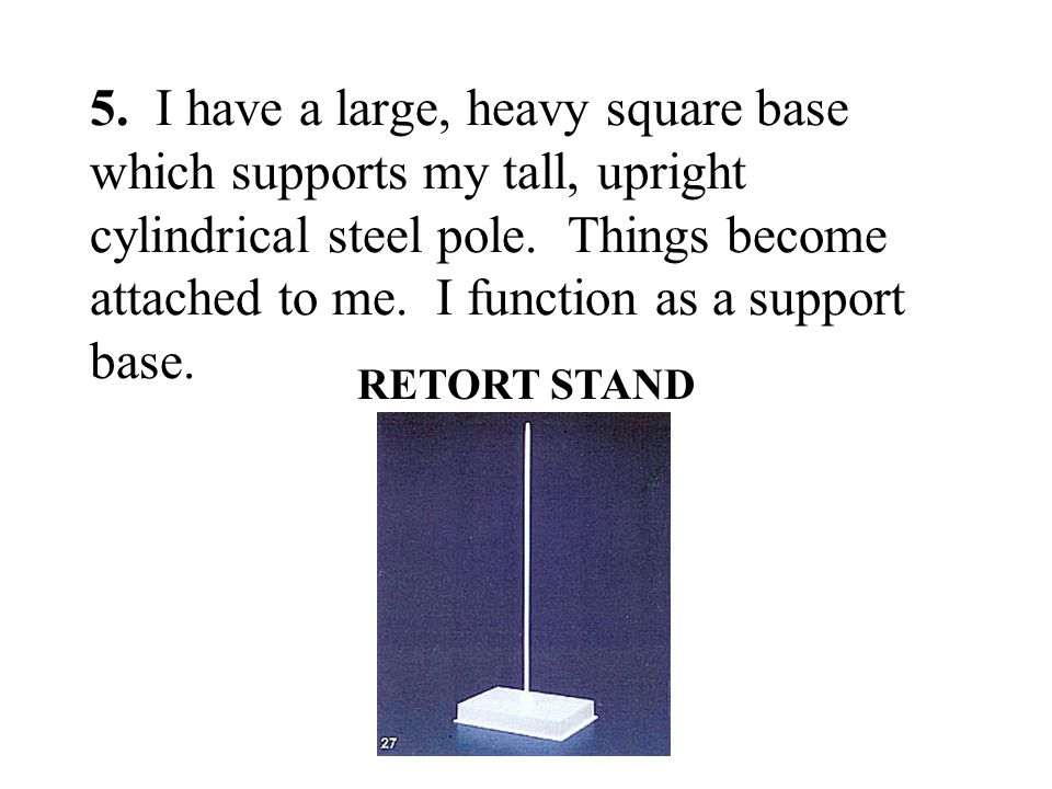 5. I have a large, heavy square base which supports my tall, upright cylindrical steel pole. Things become attached to me. I function as a support bas