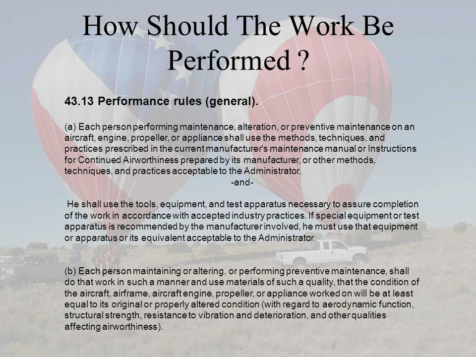 How Should The Work Be Performed . 43.13 Performance rules (general).