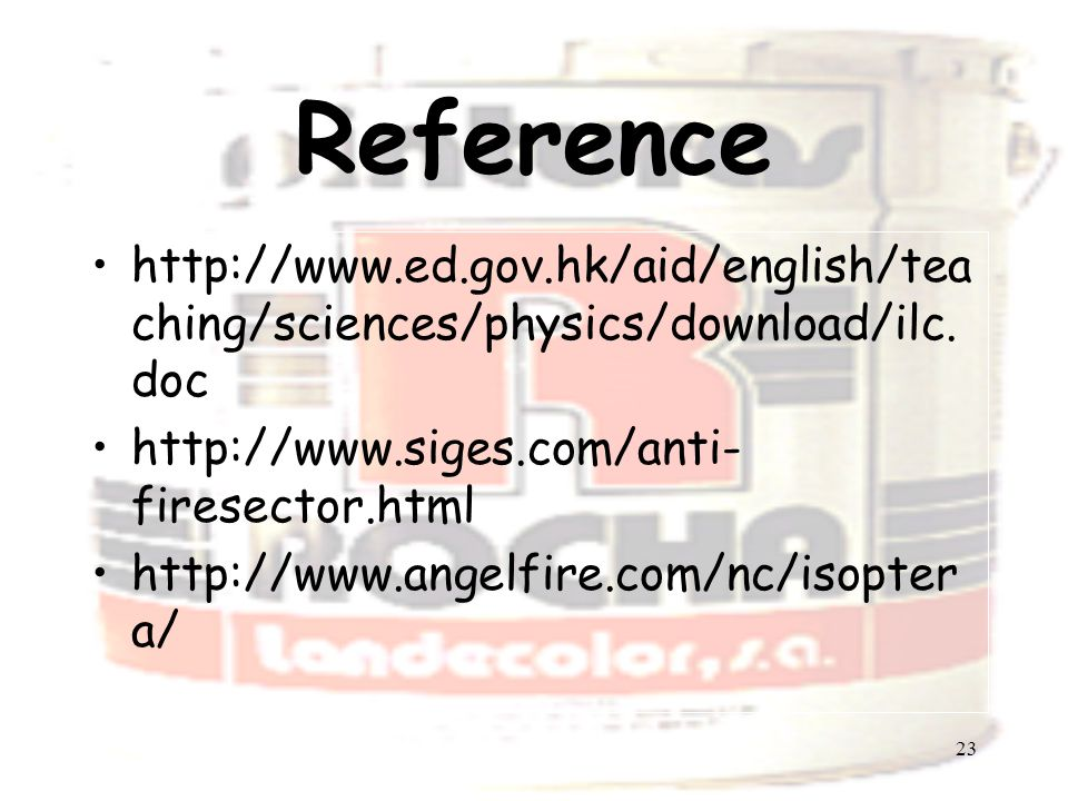 23 Reference http://www.ed.gov.hk/aid/english/tea ching/sciences/physics/download/ilc.