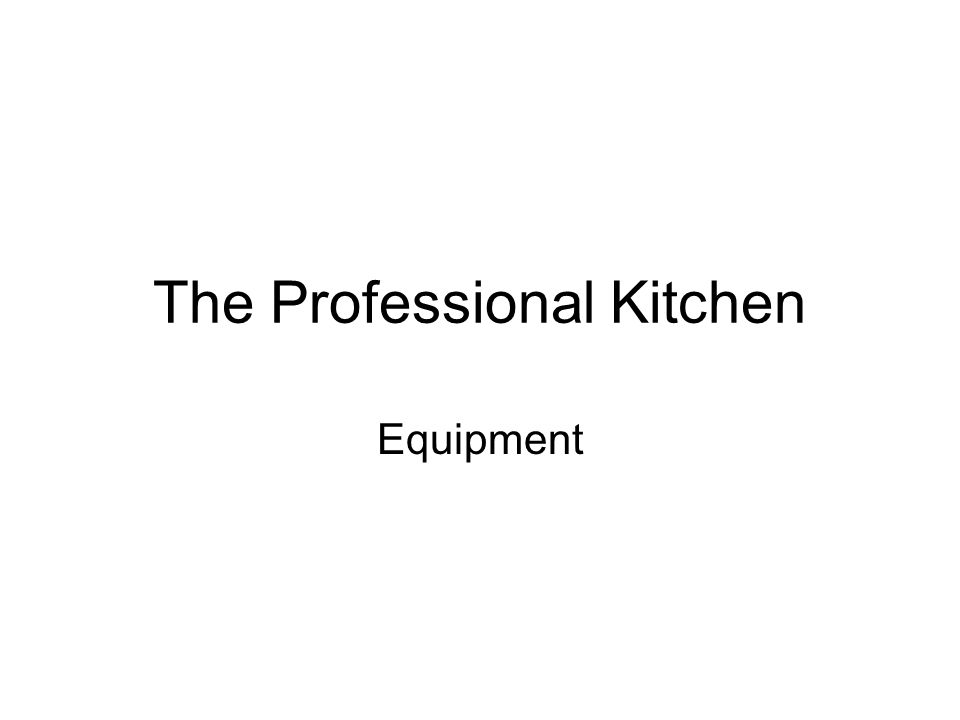 The Professional Kitchen Equipment