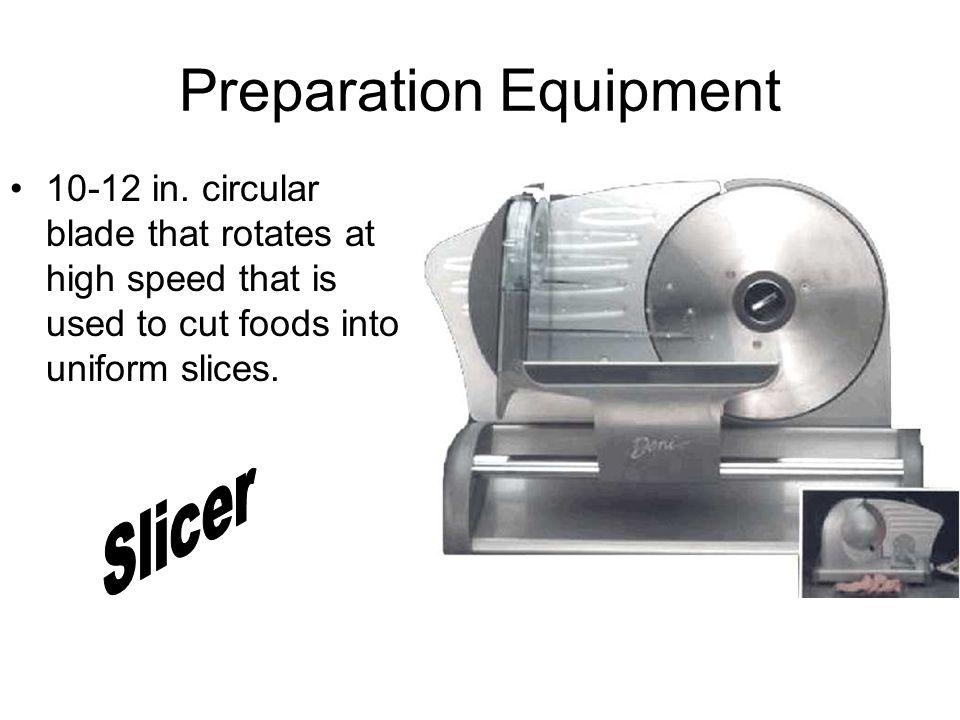 Preparation Equipment 10-12 in.