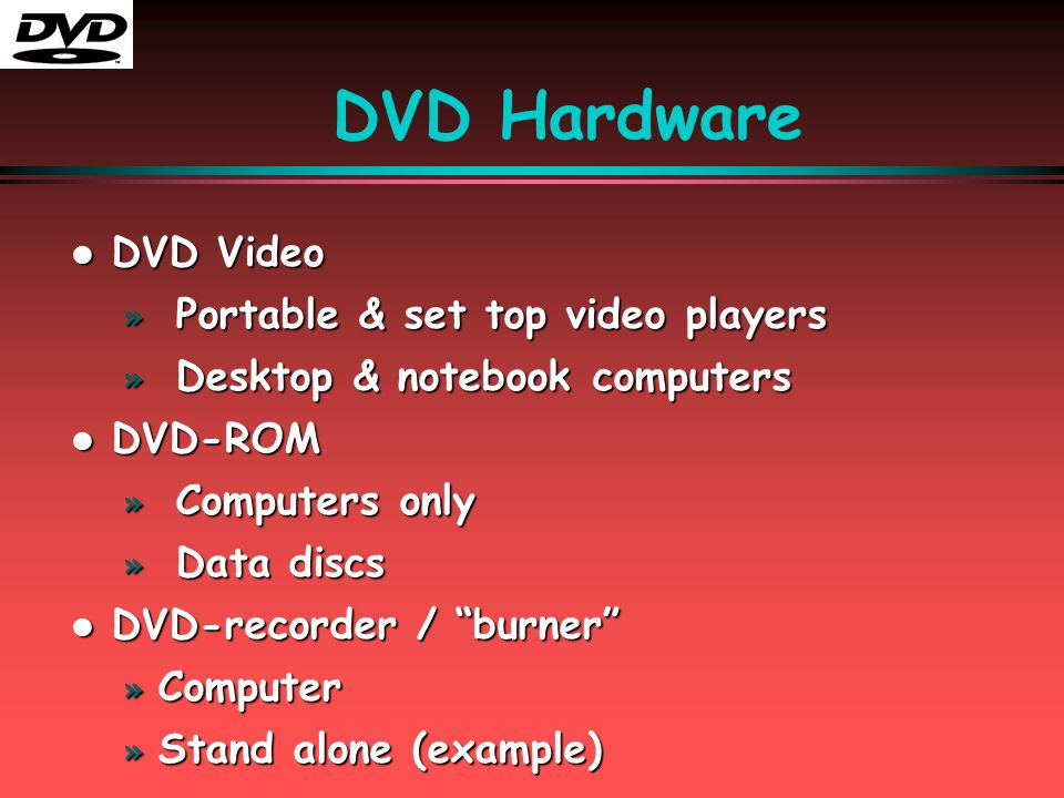 DVD Media Types l l DVD Media » » Parallels CDs » » R = (Recordable - Once) » » RW = (Re-writable) l l DVD Media » » Parallels CDs » » R = (Recordable - Once) » » RW = (Re-writable)