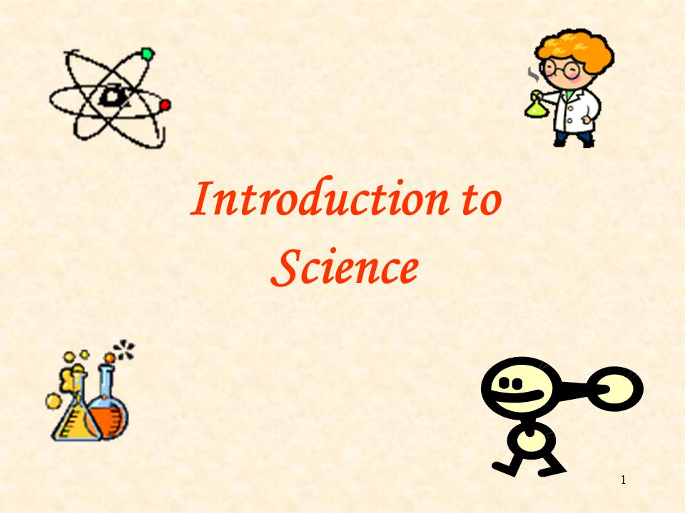 1 Introduction to Science