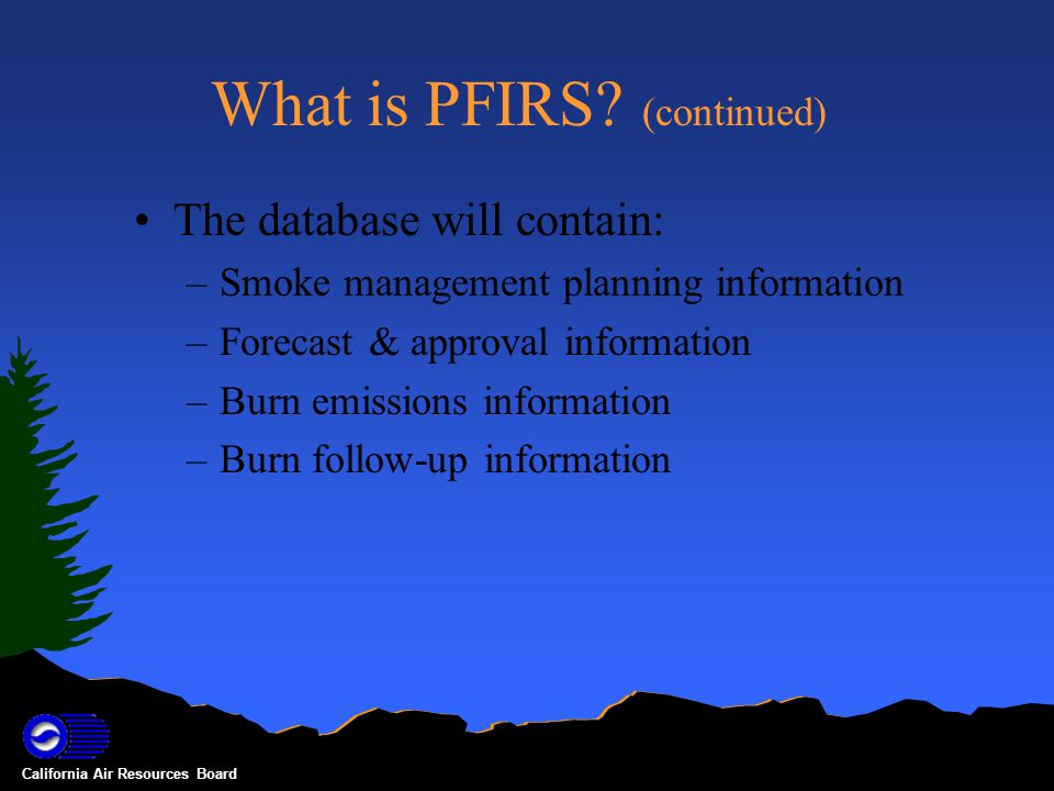California Air Resources Board What is PFIRS.