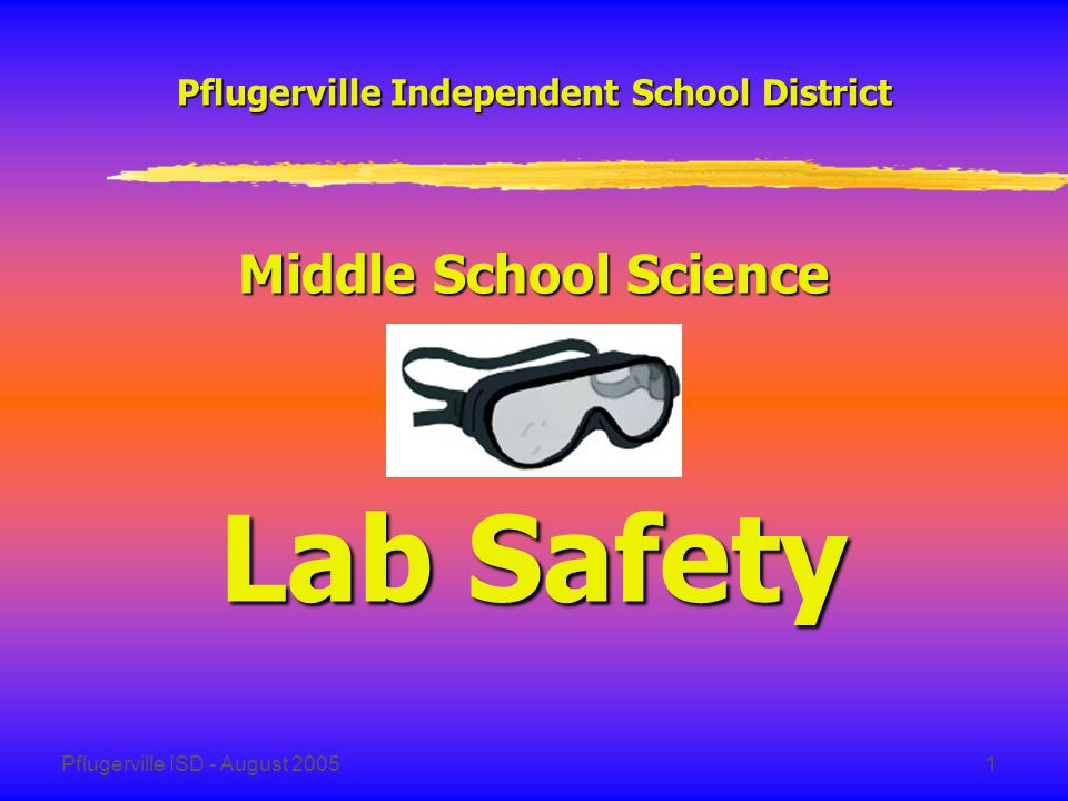 Pflugerville ISD - August 200512 D.Electrical Safety 1.