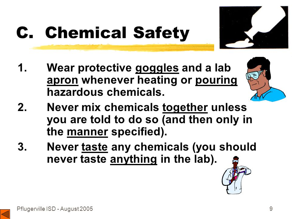 Pflugerville ISD - August 200510 C.Chemical Safety 4.