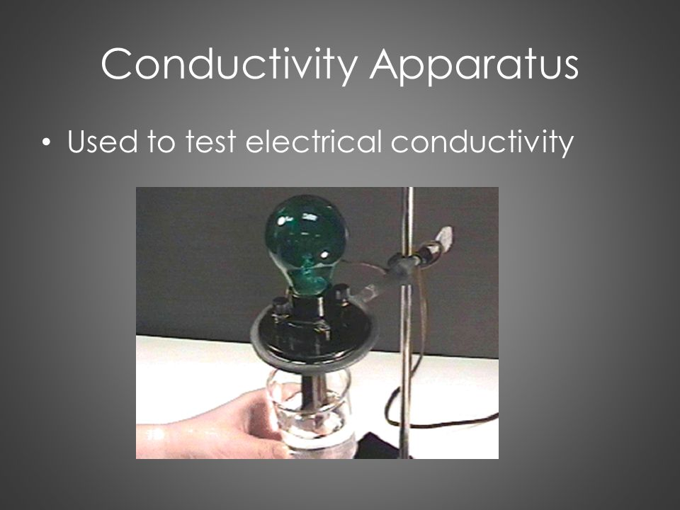 Conductivity Apparatus Used to test electrical conductivity