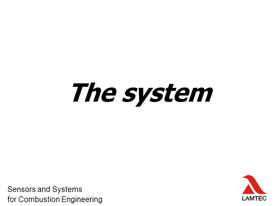 The system Sensors and Systems for Combustion Engineering
