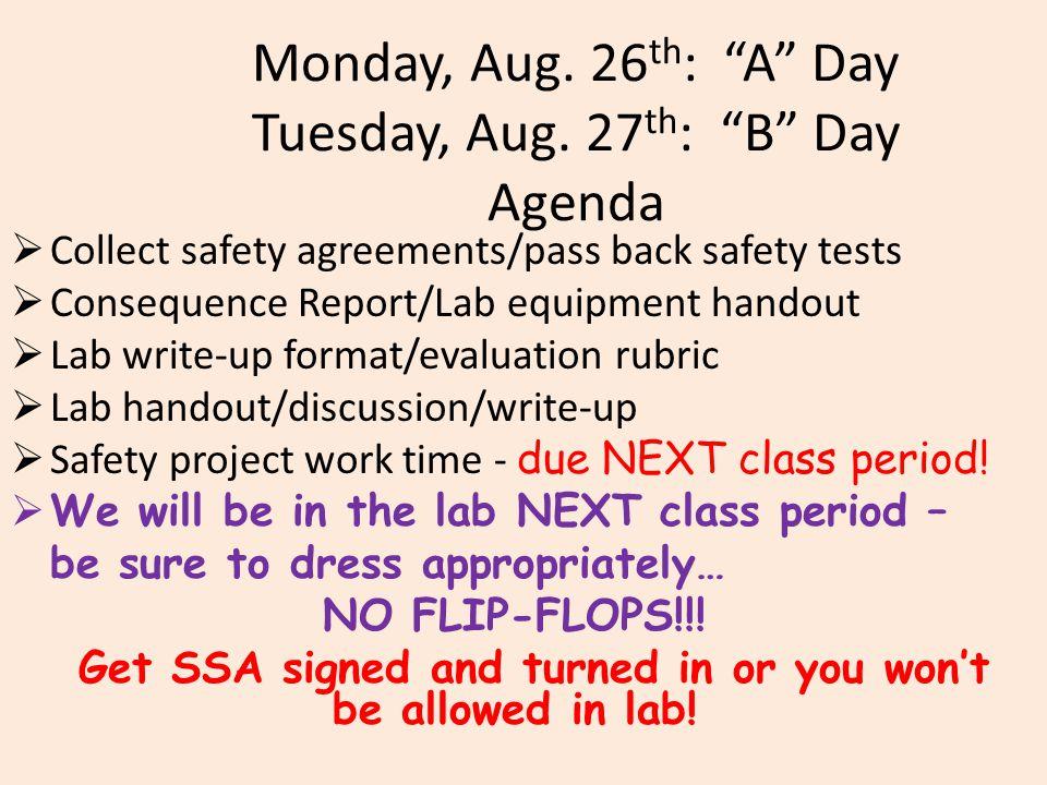 Monday, Aug. 26 th : A Day Tuesday, Aug.