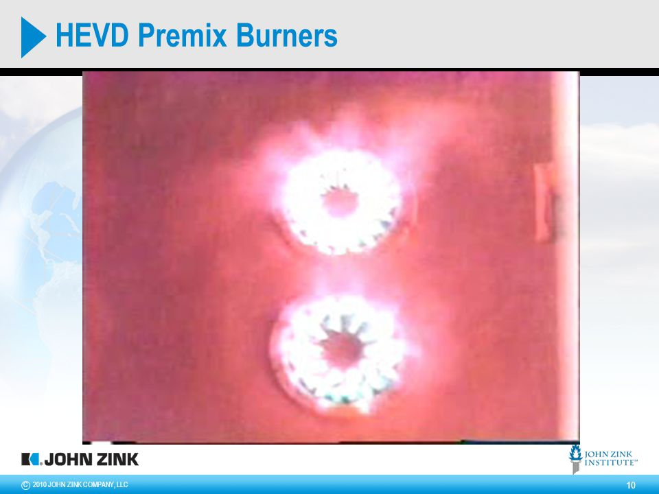 2010 JOHN ZINK COMPANY, LLCC 10 HEVD Premix Burners