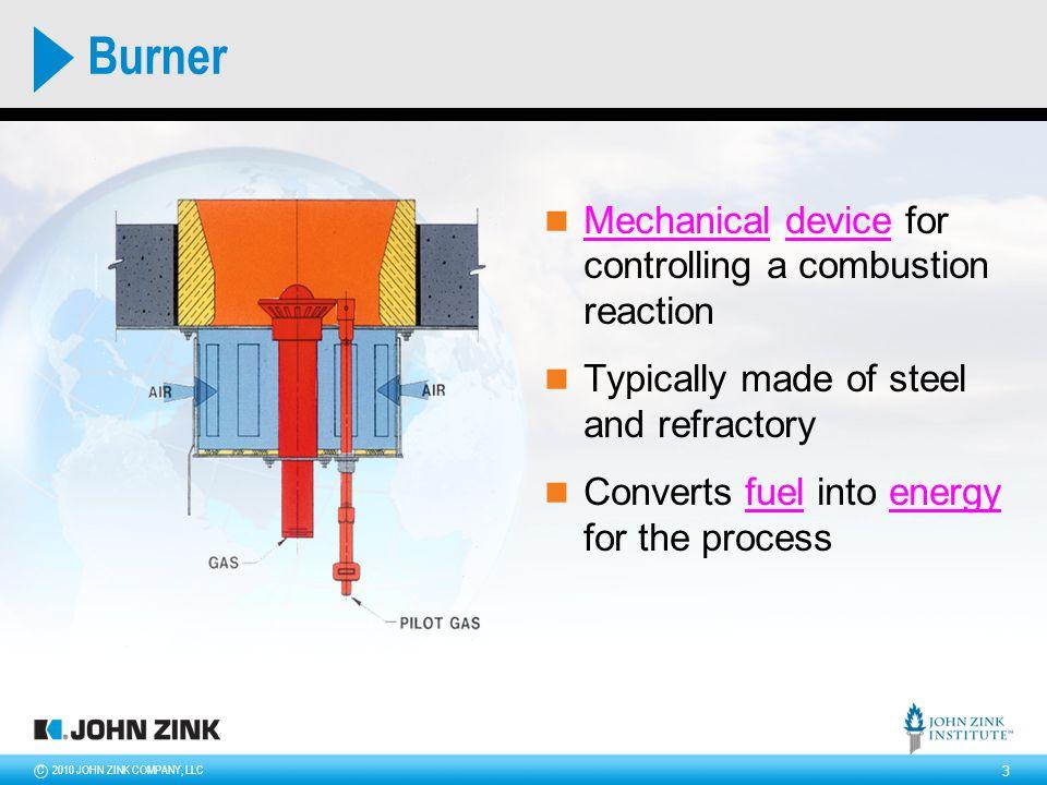 2010 JOHN ZINK COMPANY, LLCC 4 Premix Burners Diffusion (Raw Gas) Burners 1 2 Outline