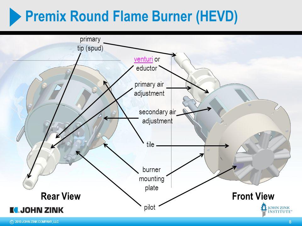 2010 JOHN ZINK COMPANY, LLCC 9 HEVD Burners (premix)