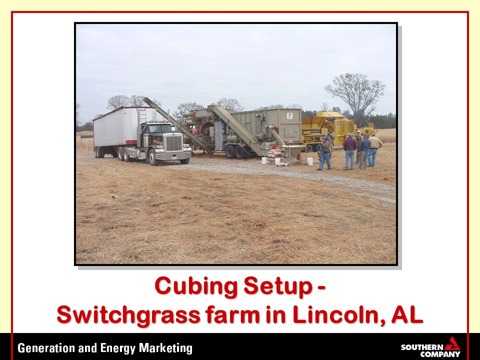 Cubing Setup - Switchgrass farm in Lincoln, AL