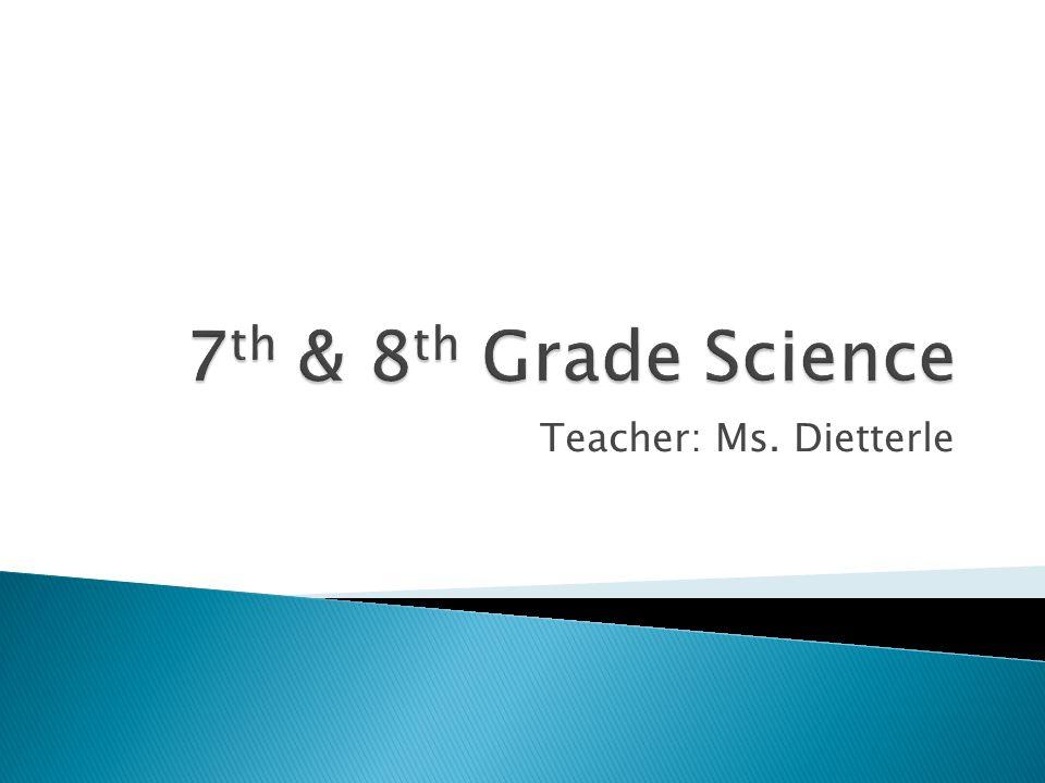 Teacher: Ms. Dietterle