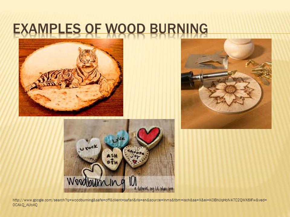 NSI Wood Burning Kit - $21.99 Walnut Hollow Deluxe Woodburning Kit - $19.89 http://www.amazon.com/NSI-7733-Wood-Burning-Kit/dp/B00000JB9N/ref=sr_1_3?ie=UTF8&qid=1382023990&sr=8- 3&keywords=wood+burning+kits+for+kids