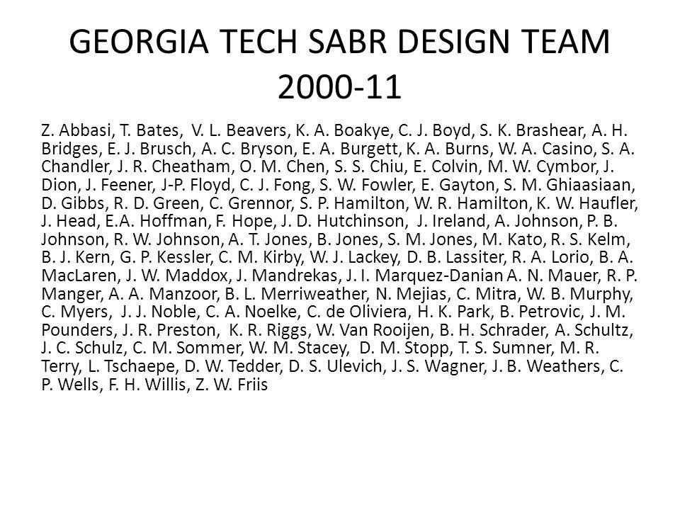 GEORGIA TECH SABR DESIGN TEAM 2000-11 Z. Abbasi, T.