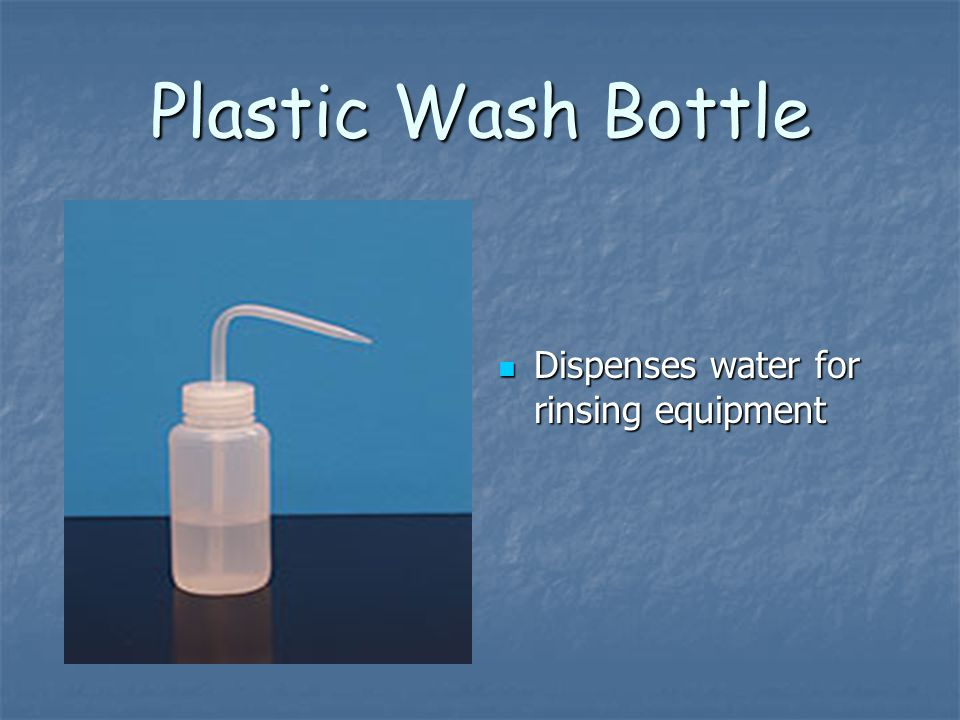 Plastic Wash Bottle Dispenses water for rinsing equipment Dispenses water for rinsing equipment