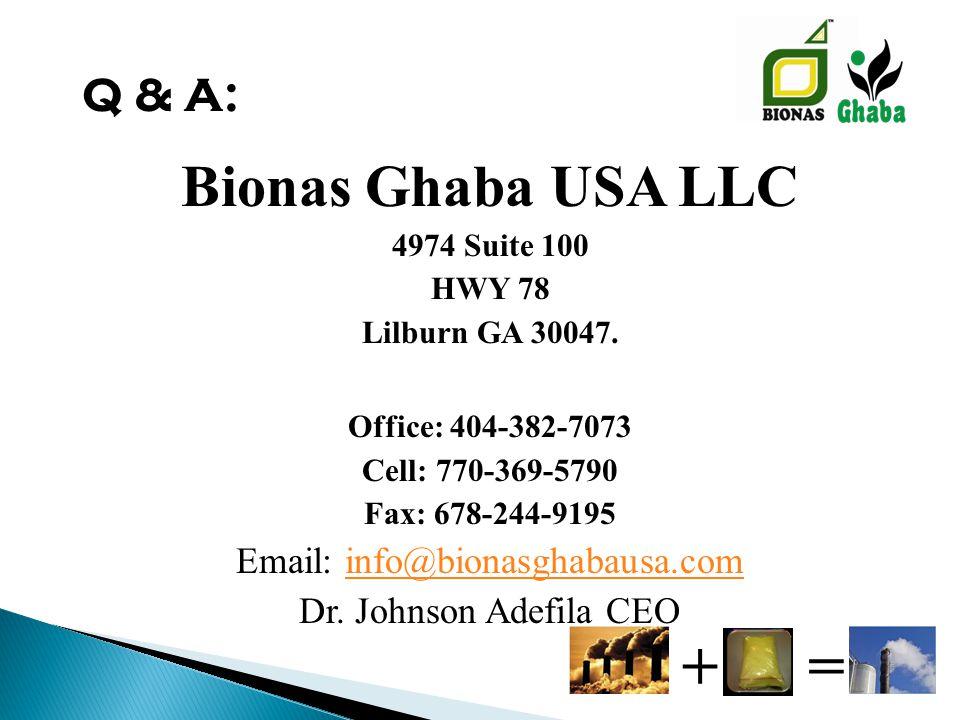 Bionas Ghaba USA LLC 4974 Suite 100 HWY 78 Lilburn GA 30047.