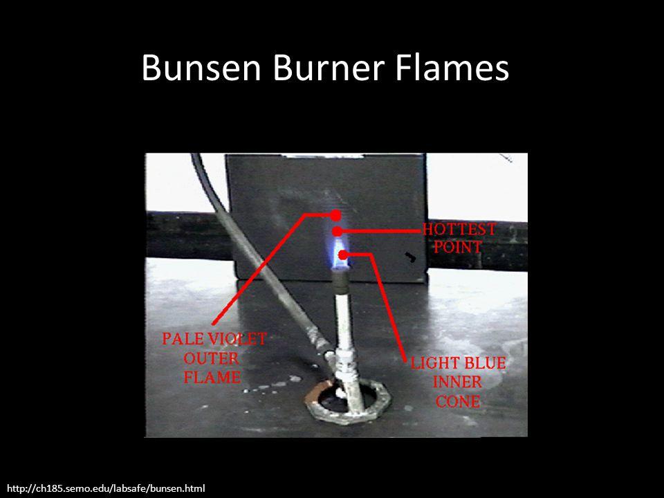 http://ch185.semo.edu/labsafe/bunsen.html Bunsen Burner Flames
