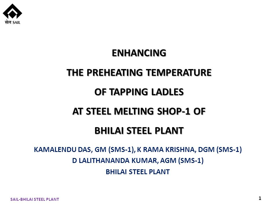 Gas Compressed Air 2.5 atm Mixer Atmospheric Air 12 Working of Existing Ladle Heating Burner SAIL-BHILAI STEEL PLANT
