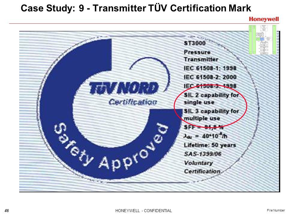 46HONEYWELL - CONFIDENTIAL File Number Case Study: 9 - Transmitter TÜV Certification Mark