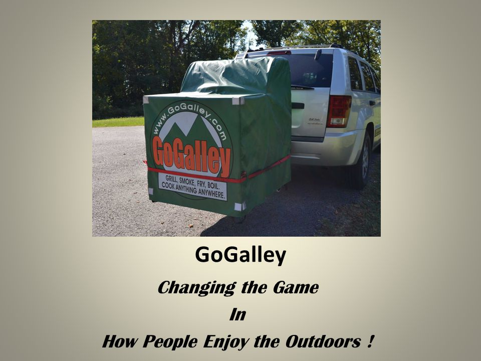 GoGalley Changing the Game In How People Enjoy the Outdoors !