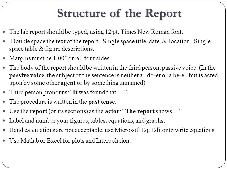 The lab report should be typed, using 12 pt. Times New Roman font.