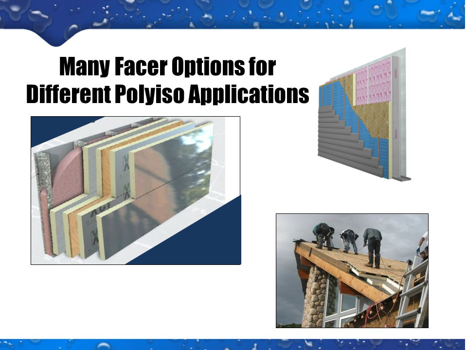 Many Facer Options for Different Polyiso Applications