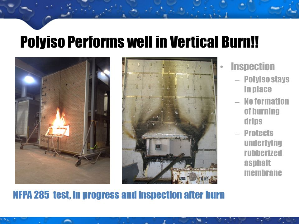 Polyiso Performs well in Vertical Burn!.